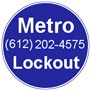 Metro Lockout in Minneapolis, MN